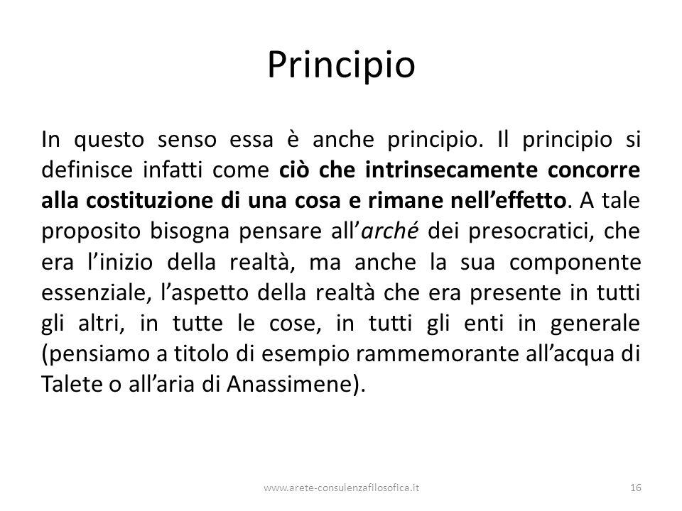 Principio In questo senso essa è anche principio.