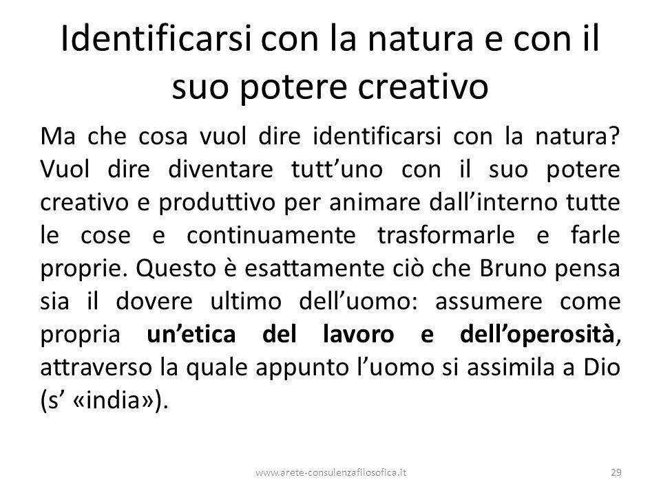 Identificarsi con la natura e con il suo potere creativo Ma che cosa vuol dire identificarsi con la natura.