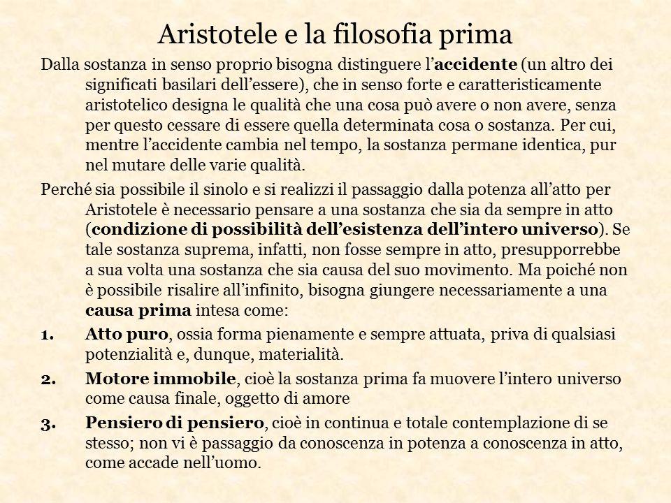 Aristotele e la filosofia prima Dalla sostanza in senso proprio bisogna distinguere l'accidente (un altro dei significati basilari dell'essere), che i