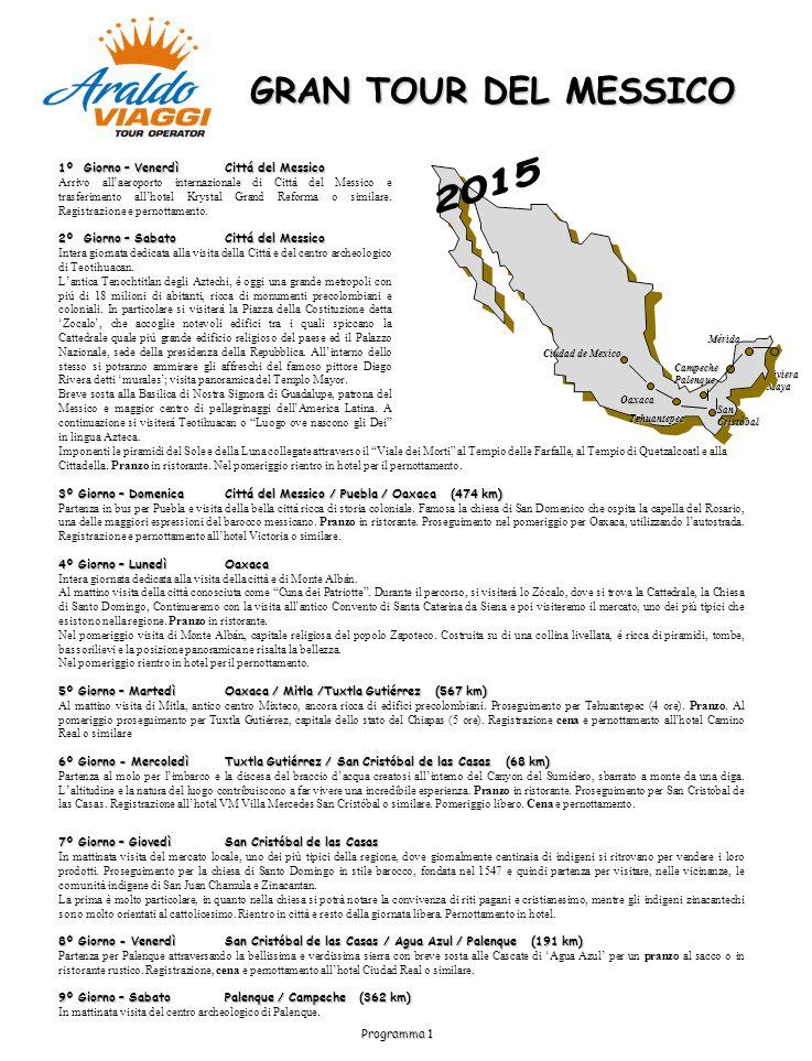GRAN TOUR DEL MESSICO 1º Giorno – VenerdìCittá del Messico Arrivo all'aeroporto internazionale di Cittá del Messico e trasferimento all'hotel Krystal Grand Reforma o similare.