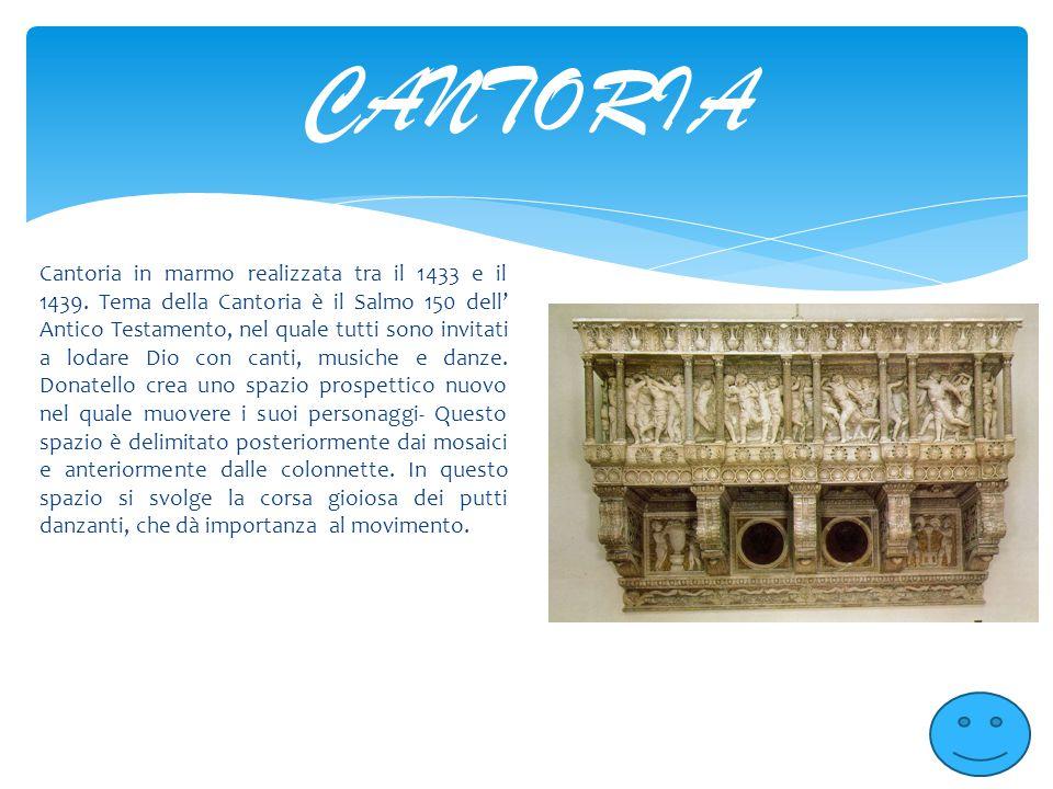 Cantoria in marmo realizzata tra il 1433 e il 1439. Tema della Cantoria è il Salmo 150 dell' Antico Testamento, nel quale tutti sono invitati a lodare