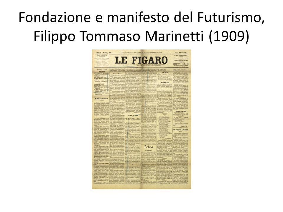 Fondazione e manifesto del Futurismo, Filippo Tommaso Marinetti (1909)