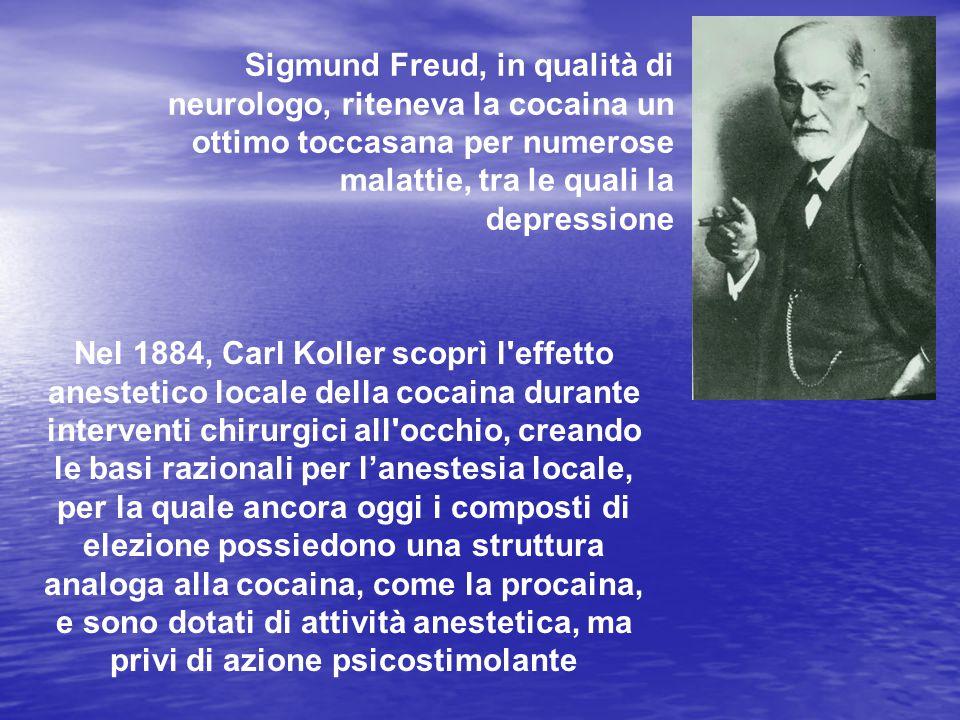 Sigmund Freud, in qualità di neurologo, riteneva la cocaina un ottimo toccasana per numerose malattie, tra le quali la depressione Nel 1884, Carl Koll