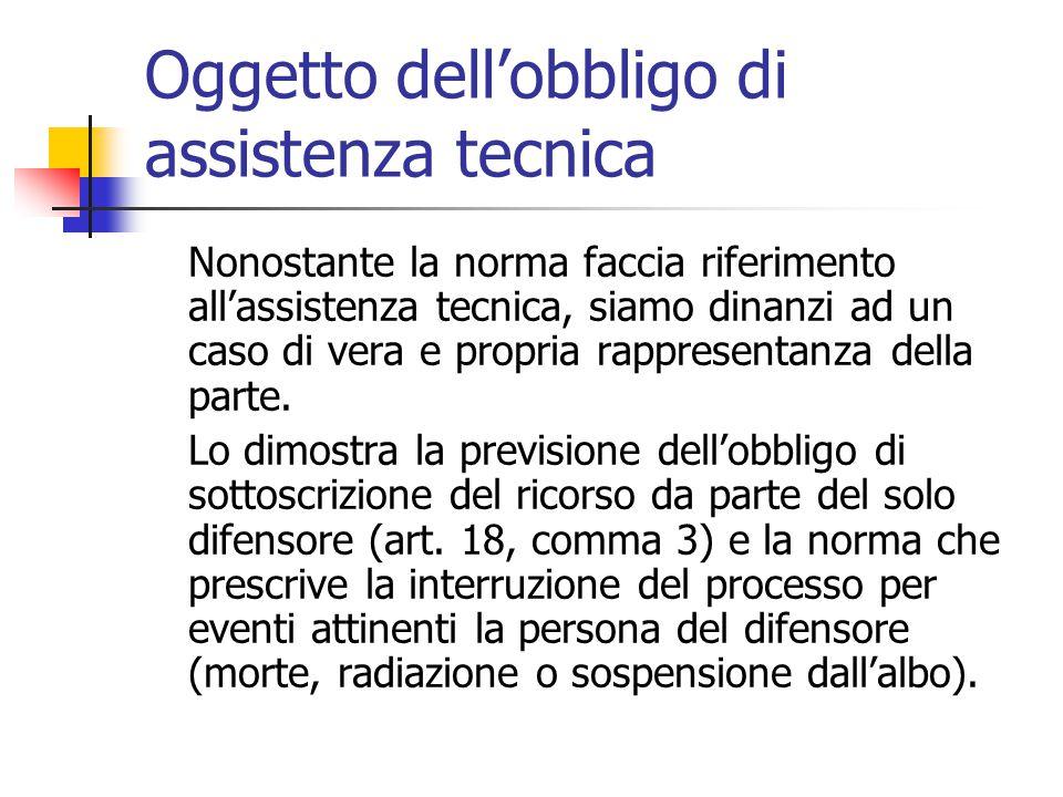 Oggetto dell'obbligo di assistenza tecnica Nonostante la norma faccia riferimento all'assistenza tecnica, siamo dinanzi ad un caso di vera e propria r