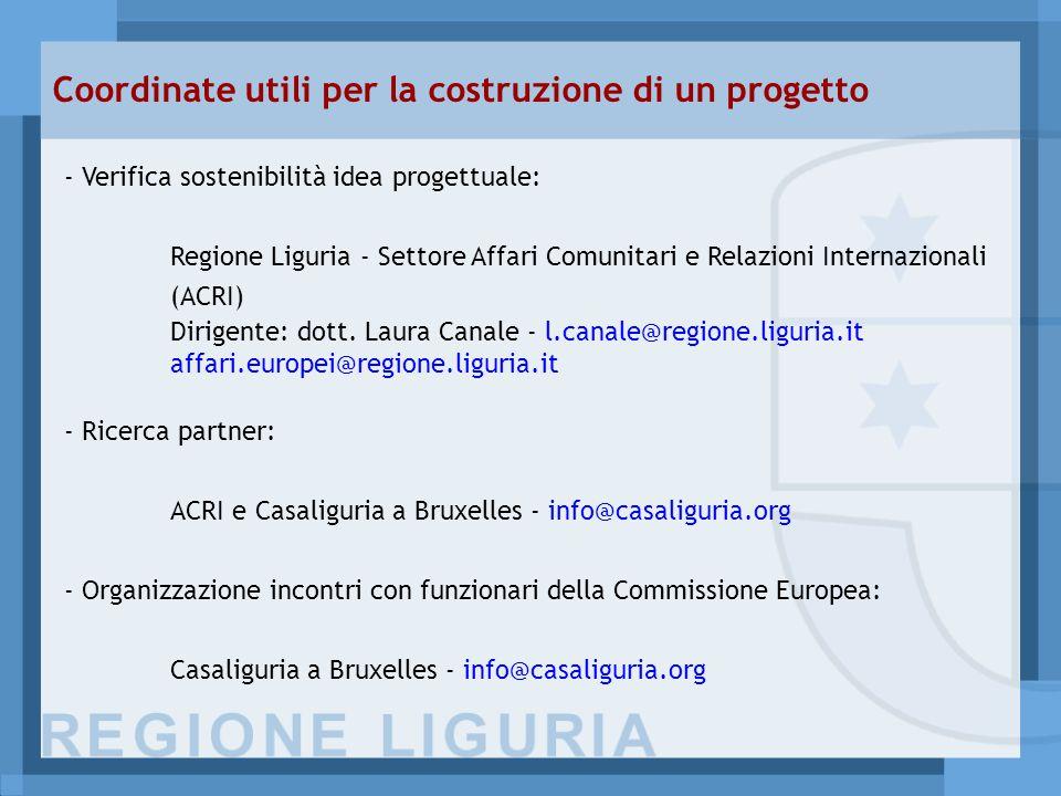 - Verifica sostenibilità idea progettuale: Regione Liguria - Settore Affari Comunitari e Relazioni Internazionali (ACRI) Dirigente: dott.