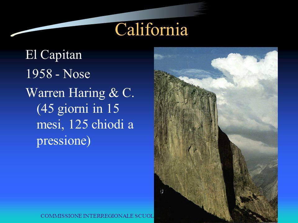 COMMISSIONE INTERREGIONALE SCUOLE DI ALPINISMO E SCI ALPINISMO LPV California El Capitan 1958 - Nose Warren Haring & C. (45 giorni in 15 mesi, 125 chi