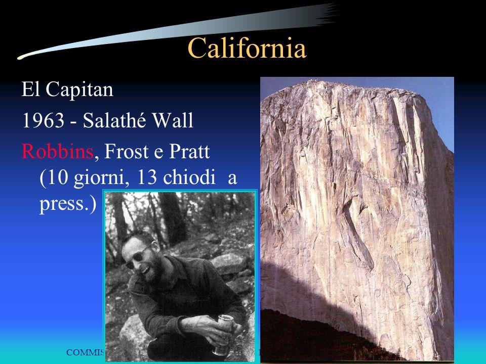 COMMISSIONE INTERREGIONALE SCUOLE DI ALPINISMO E SCI ALPINISMO LPV California El Capitan 1963 - Salathé Wall Robbins, Frost e Pratt (10 giorni, 13 chi