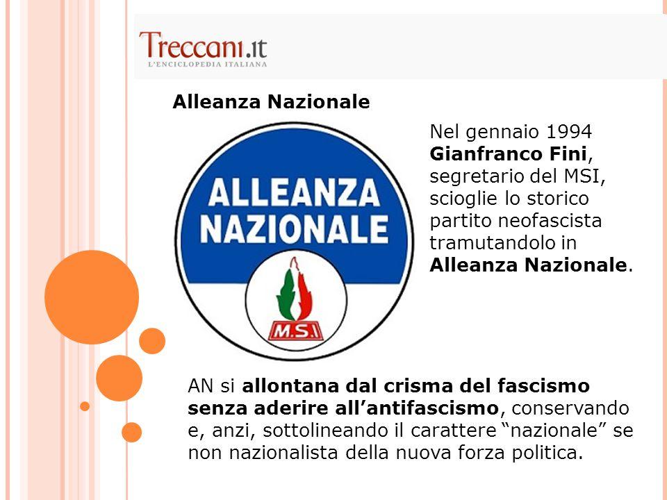 """AN si allontana dal crisma del fascismo senza aderire all'antifascismo, conservando e, anzi, sottolineando il carattere """"nazionale"""" se non nazionalist"""