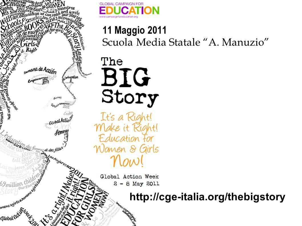 11 Maggio 2011 Scuola Media Statale A. Manuzio http://cge-italia.org/thebigstory