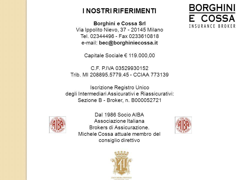 Borghini e Cossa Srl Via Ippolito Nievo, 37 - 20145 Milano Tel.