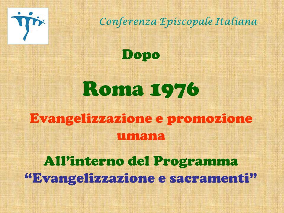 Conferenza Episcopale Italiana Dopo Loreto 1985 Riconciliazione cristiana e comunità degli uomini All'interno del Programma Evangelizzazione Comunione e Comunità