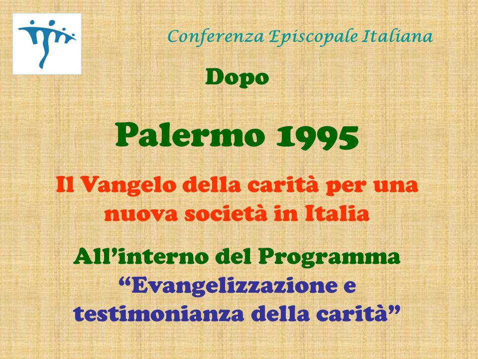 Conferenza Episcopale Italiana Nel 2006 l'appuntamento è a Verona dal 16 a 20 Ottobre Per il confronto sul tema: