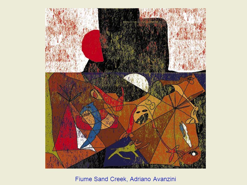 Fiume Sand Creek, Adriano Avanzini