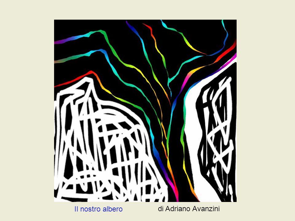 Il nostro albero di Adriano Avanzini