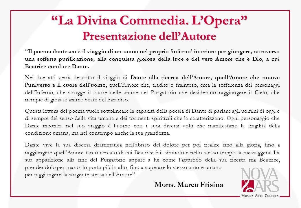 """""""La Divina Commedia. L'Opera"""" Presentazione dell'Autore """" Il poema dantesco è il viaggio di un uomo nel proprio 'inferno' interiore per giungere, attr"""