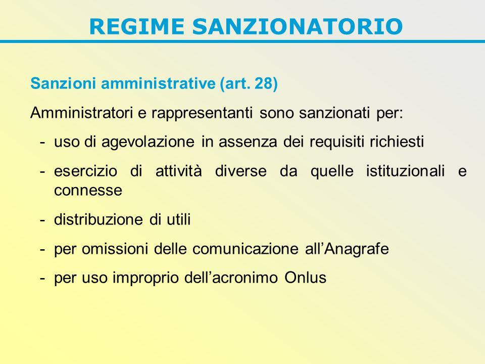REGIME SANZIONATORIO Sanzioni amministrative (art.