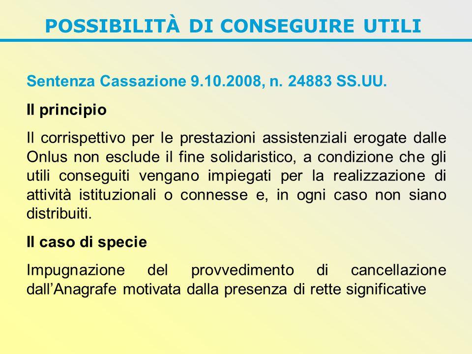 POSSIBILITÀ DI CONSEGUIRE UTILI Sentenza Cassazione 9.10.2008, n.