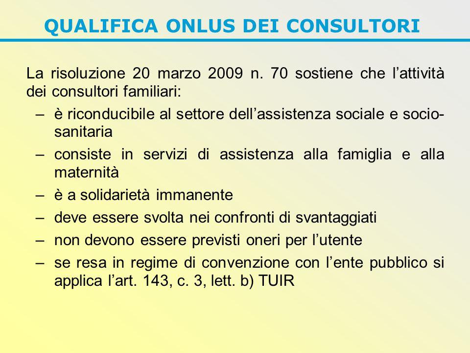QUALIFICA ONLUS DEI CONSULTORI La risoluzione 20 marzo 2009 n.
