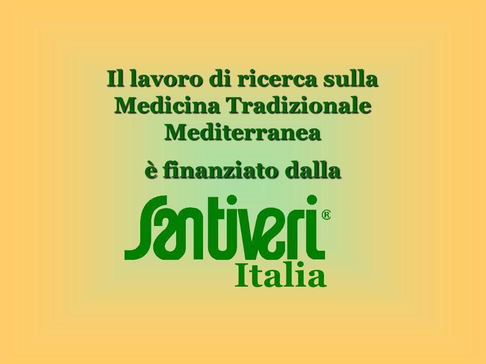 Il lavoro di ricerca sulla Medicina Tradizionale Mediterranea è finanziato dalla Italia