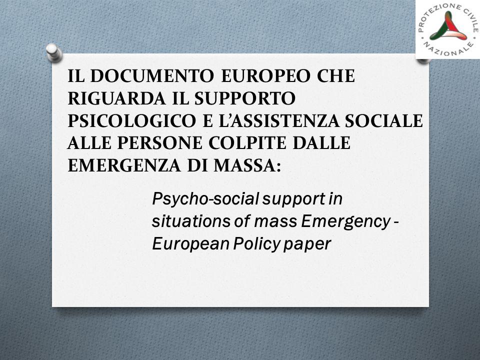IL DOCUMENTO EUROPEO CHE RIGUARDA IL SUPPORTO PSICOLOGICO E L'ASSISTENZA SOCIALE ALLE PERSONE COLPITE DALLE EMERGENZA DI MASSA: Psycho-social support