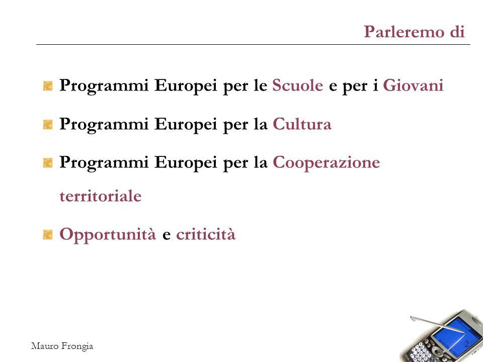 Mauro Frongia 23 Le politiche culturali Gestione diretta dell'UE: Europa Creativa (cultura, creatività e audiovisivo, budget: 1,462 MLD) Progetti Capitali europee della Cultura e Label sul patrimonio storico/culturale Programmi in accordo con il Consiglio d Europa (Itinerari culturali europei e Eurimages) Horizon 2020 (ricerca e innovazione, budget: 70,2 MLD) Digital Agenda (tecnologie digitali, budget: 11 MLD) COSME (competitività PMI, budget: 2,3 MLD)