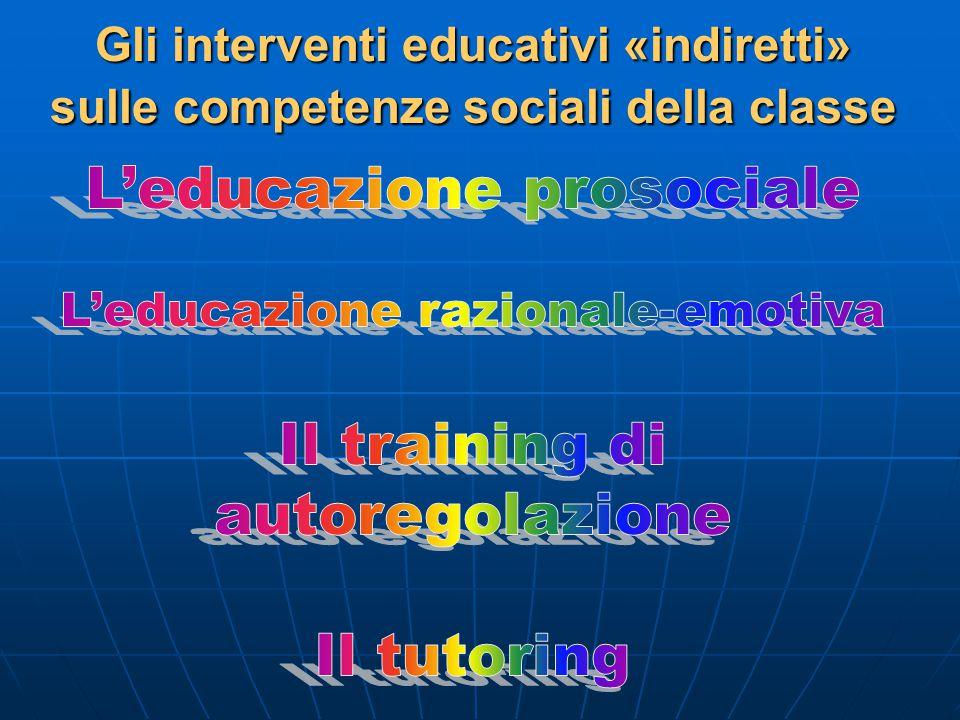 Gli interventi educativi «indiretti» sulle competenze sociali della classe