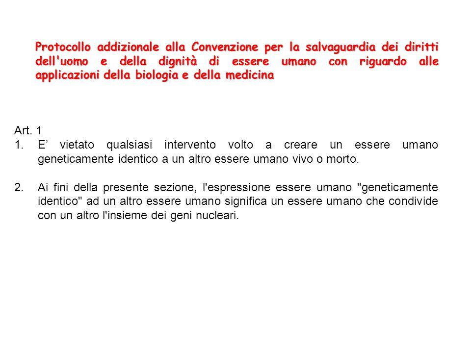 Protocollo addizionale alla Convenzione per la salvaguardia dei diritti dell'uomo e della dignità di essere umano con riguardo alle applicazioni della