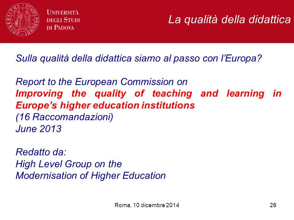 Sulla qualità della didattica siamo al passo con l'Europa.