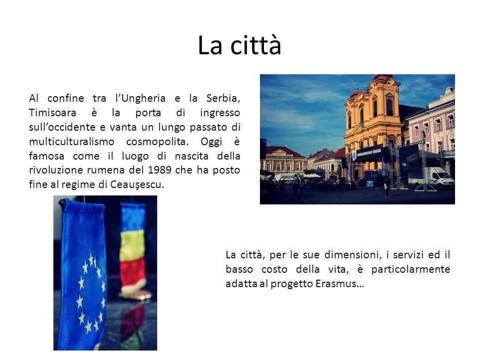 La città Al confine tra l'Ungheria e la Serbia, Timisoara è la porta di ingresso sull'occidente e vanta un lungo passato di multiculturalismo cosmopol