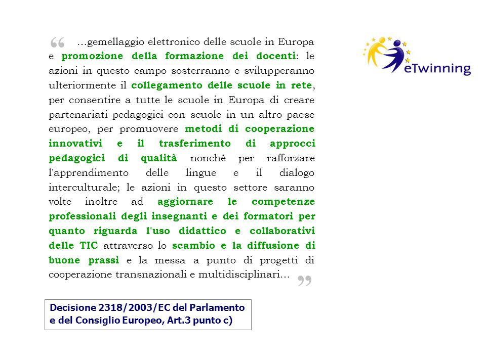 …gemellaggio elettronico delle scuole in Europa e promozione della formazione dei docenti : le azioni in questo campo sosterranno e svilupperanno ulte