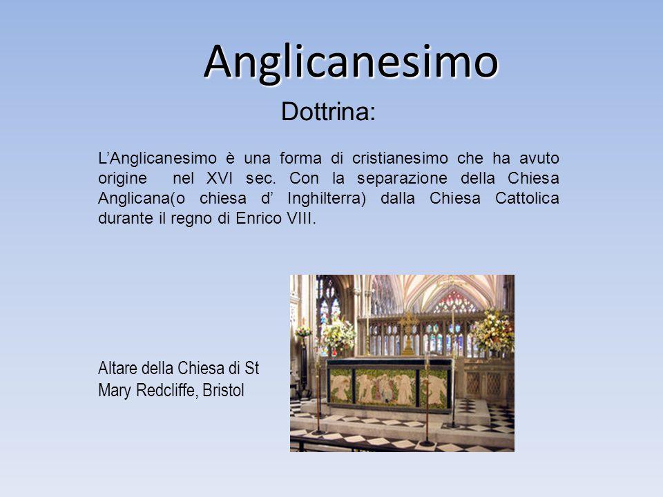 Anglicanesimo Anglicanesimo L'Anglicanesimo è una forma di cristianesimo che ha avuto origine nel XVI sec. Con la separazione della Chiesa Anglicana(o