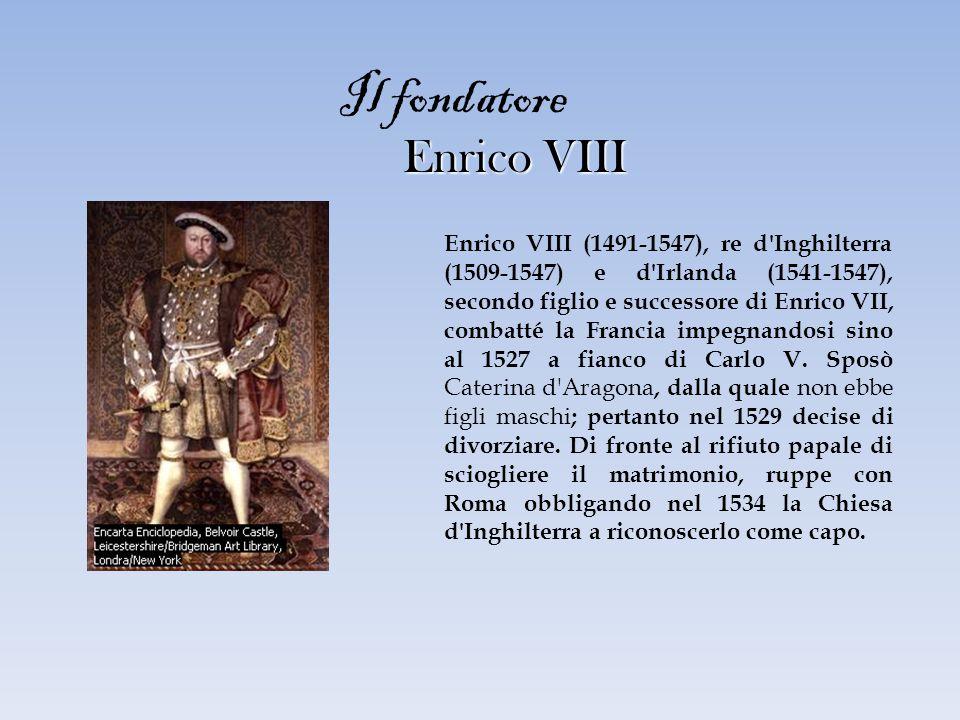 Enrico VIII Enrico VIII Enrico VIII (1491-1547), re d'Inghilterra (1509-1547) e d'Irlanda (1541-1547), secondo figlio e successore di Enrico VII, comb