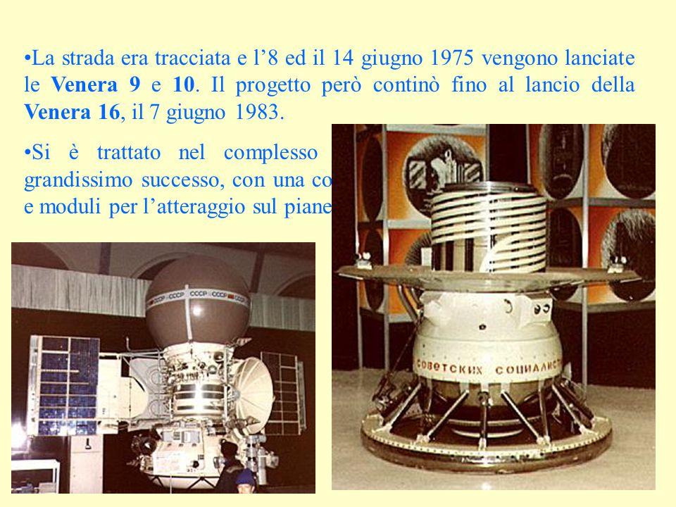La strada era tracciata e l'8 ed il 14 giugno 1975 vengono lanciate le Venera 9 e 10. Il progetto però continò fino al lancio della Venera 16, il 7 gi