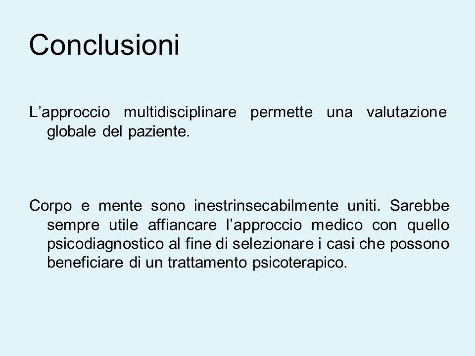 L'approccio multidisciplinare permette una valutazione globale del paziente.