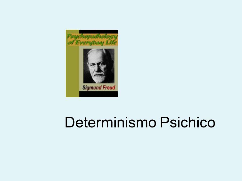 Determinismo Psichico