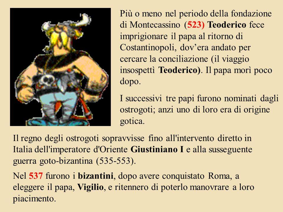 Più o meno nel periodo della fondazione di Montecassino (523) Teoderico fece imprigionare il papa al ritorno di Costantinopoli, dov'era andato per cercare la conciliazione (il viaggio insospettì Teoderico).