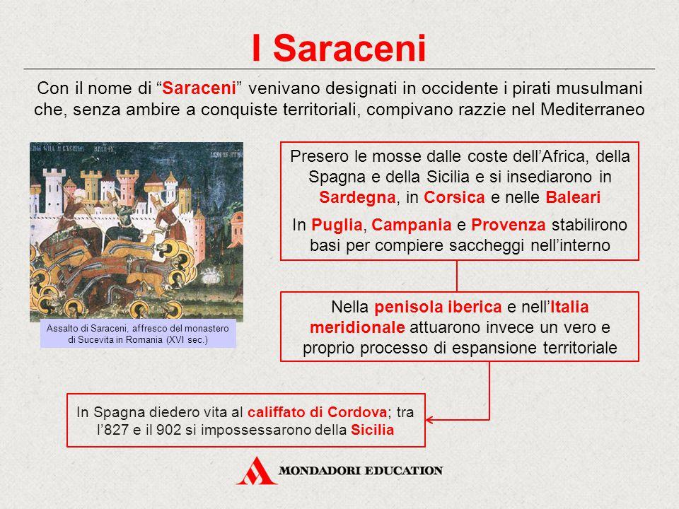 """I Saraceni Con il nome di """"Saraceni"""" venivano designati in occidente i pirati musulmani che, senza ambire a conquiste territoriali, compivano razzie n"""