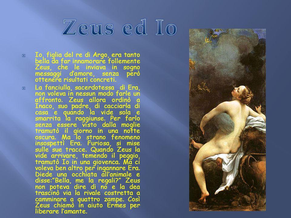  Una volta preso il potere, Zeus, decise di prendere moglie; notò la bellezza di sua sorella Era degna in tutto per diventare la regina degli dèi. Er