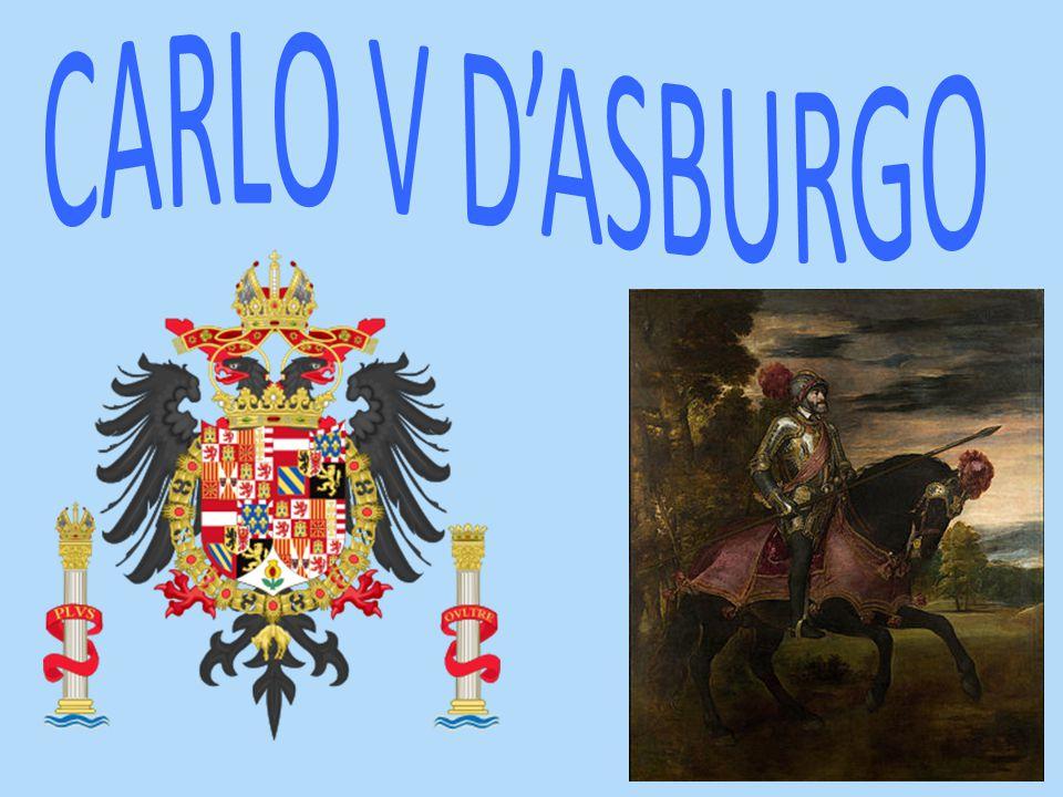 Carlo V d'Asburgo fu uno dei più grandi sovrani della storia moderna.