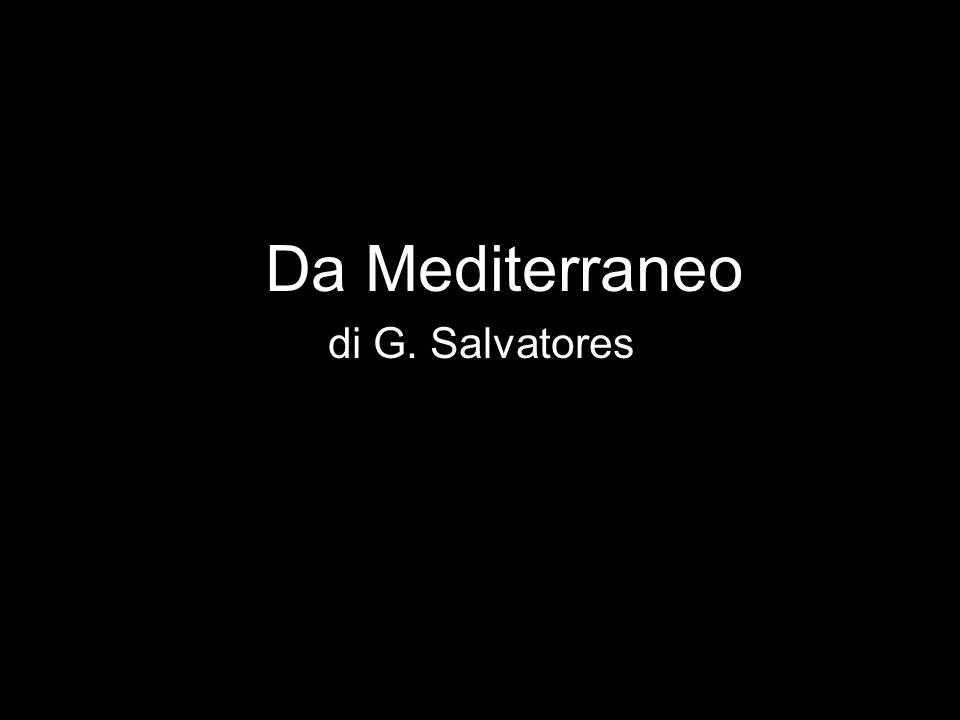 Da Mediterraneo di G. Salvatores