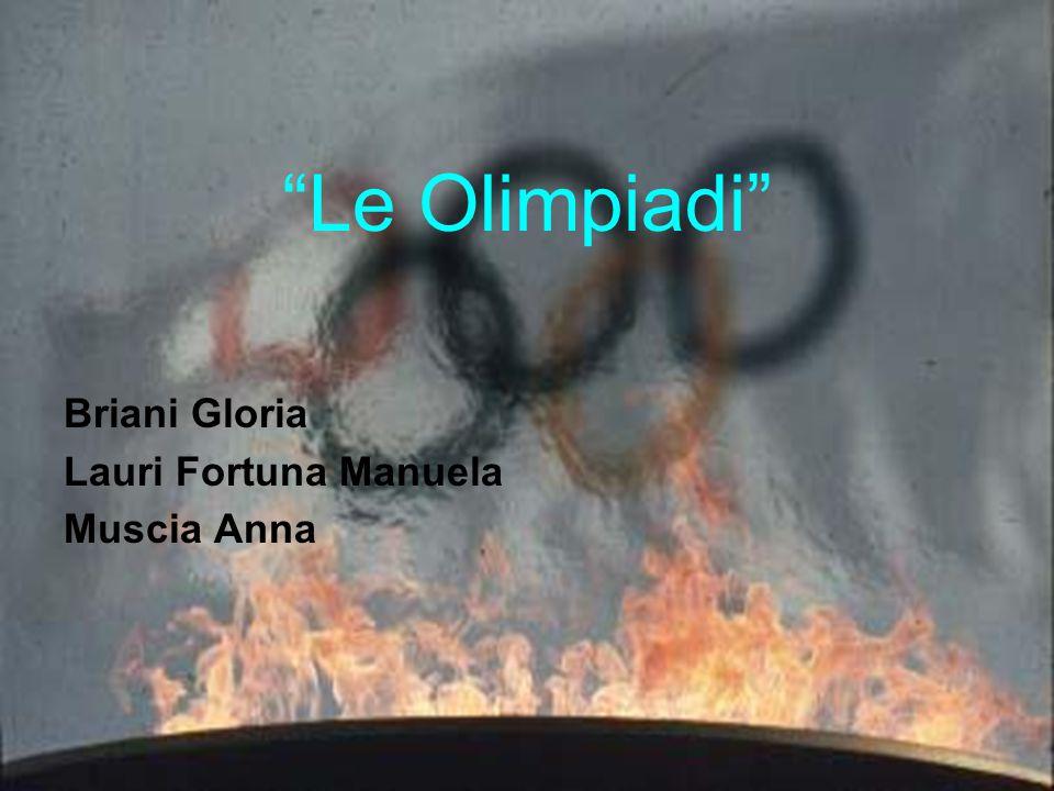 """""""Le Olimpiadi"""" Briani Gloria Lauri Fortuna Manuela Muscia Anna"""