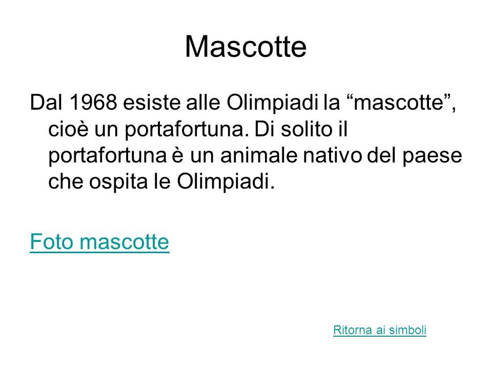 """Mascotte Dal 1968 esiste alle Olimpiadi la """"mascotte"""", cioè un portafortuna. Di solito il portafortuna è un animale nativo del paese che ospita le Oli"""