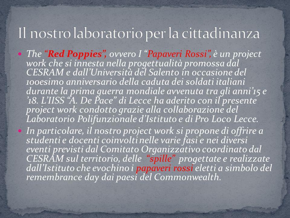 """The """"Red Poppies"""", ovvero I """"Papaveri Rossi"""", è un project work che si innesta nella progettualità promossa dal CESRAM e dall'Università del Salento i"""