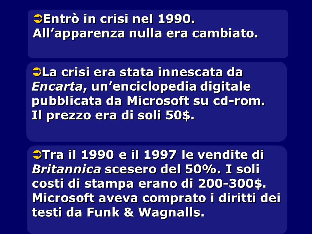  Entrò in crisi nel 1990. All'apparenza nulla era cambiato.