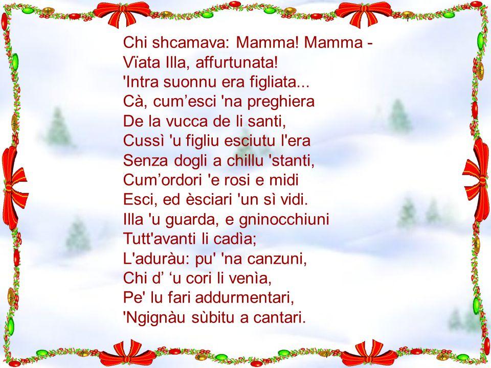 Chi shcamava: Mamma.Mamma - Vïata Illa, affurtunata.