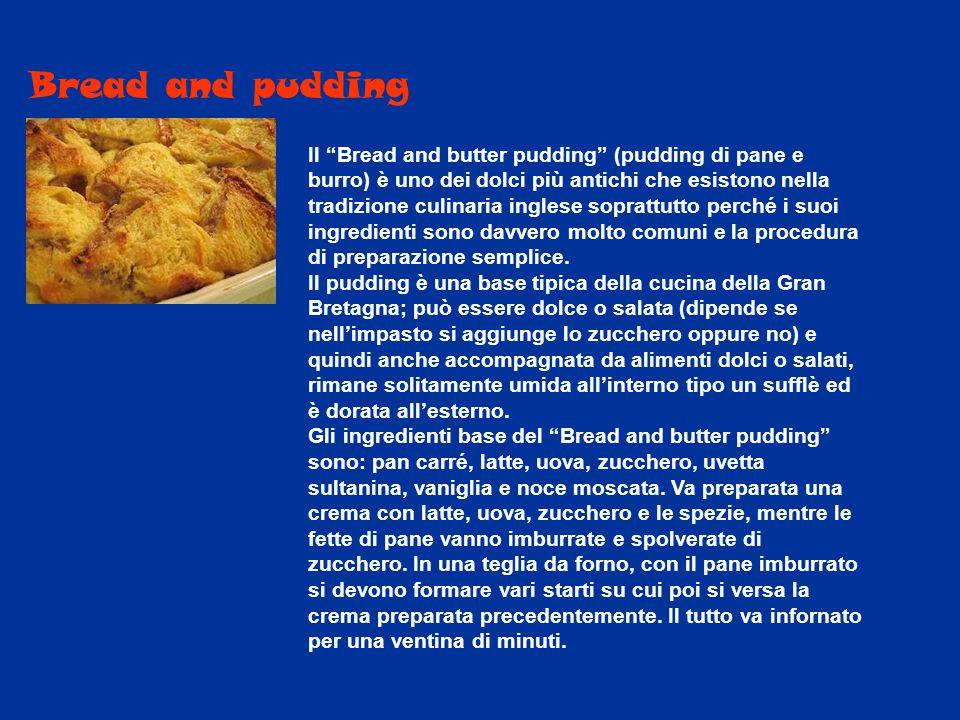 """Bread and pudding Il """"Bread and butter pudding"""" (pudding di pane e burro) è uno dei dolci più antichi che esistono nella tradizione culinaria inglese"""