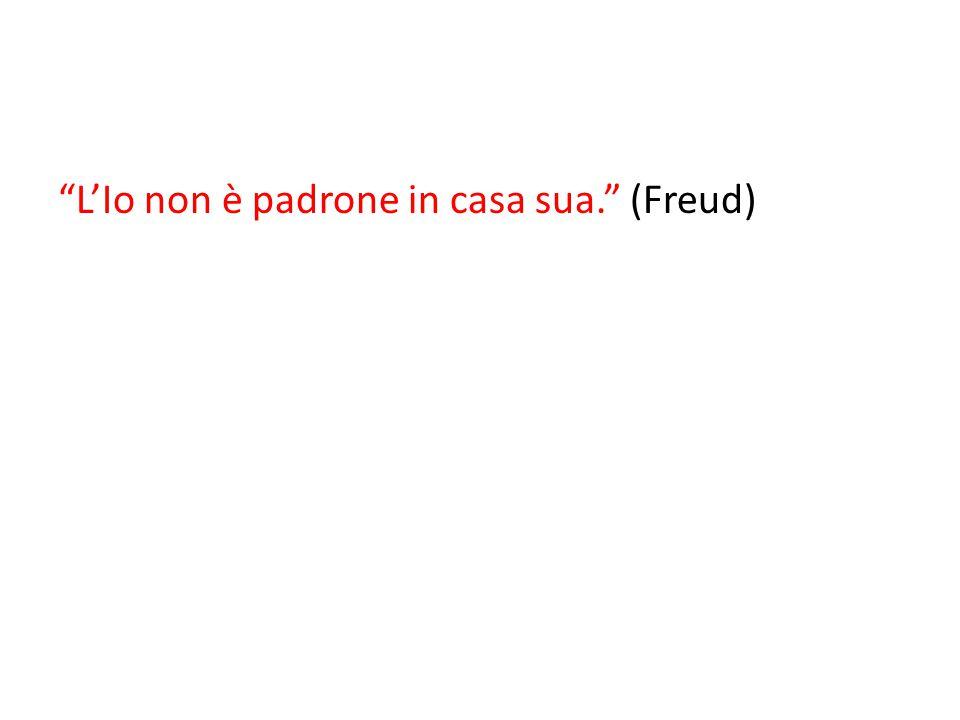 """""""L'Io non è padrone in casa sua."""" (Freud)"""