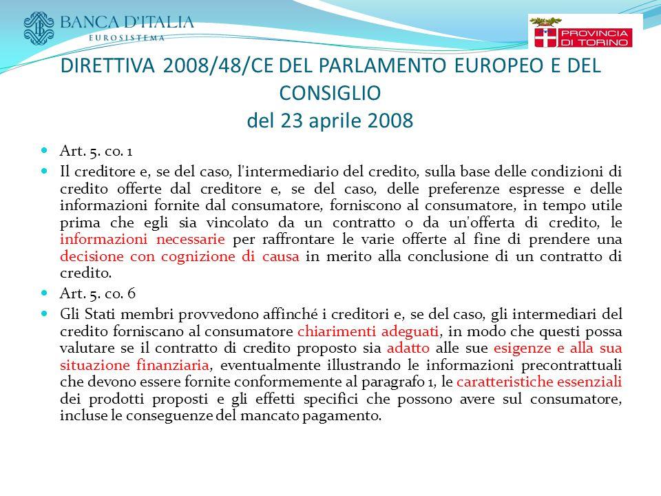 DIRETTIVA 2008/48/CE DEL PARLAMENTO EUROPEO E DEL CONSIGLIO del 23 aprile 2008 Art.