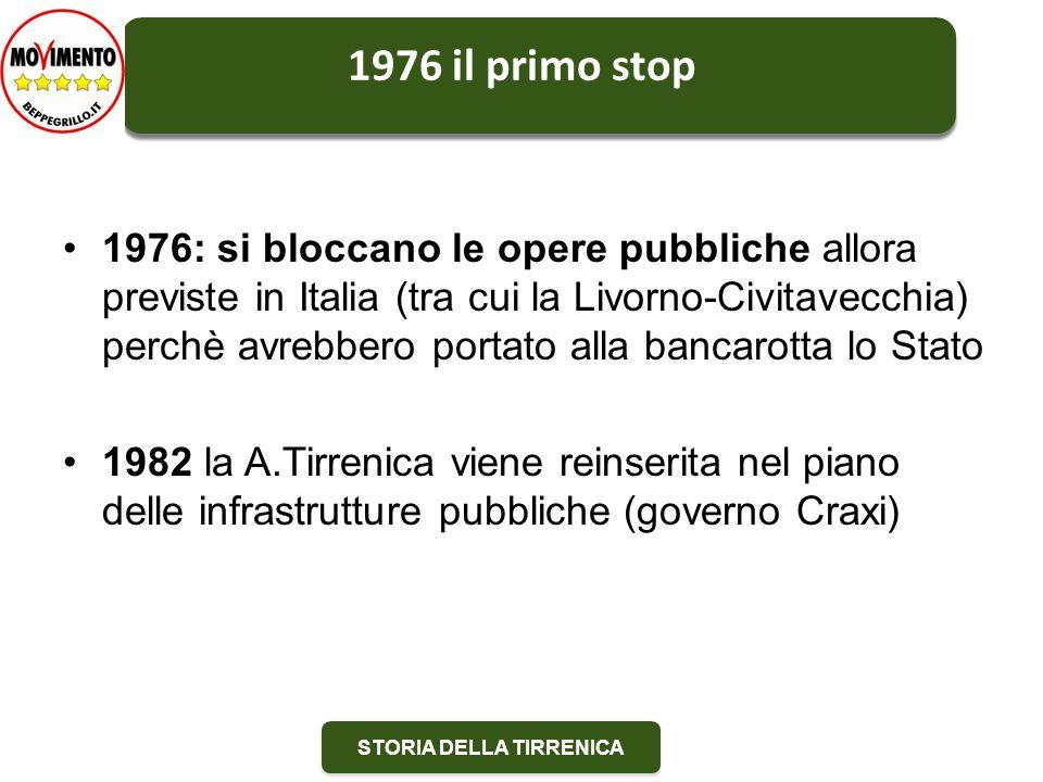 STORIA DELLA TIRRENICA La Regione Toscana.Entusiasta.