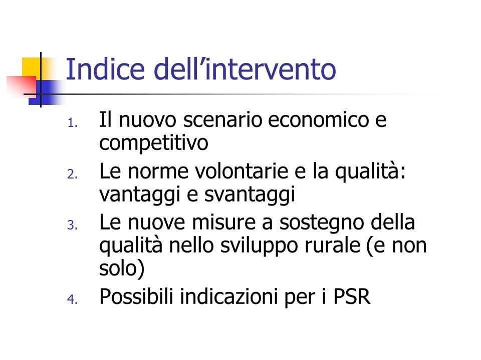 Indice dell'intervento 1. Il nuovo scenario economico e competitivo 2.